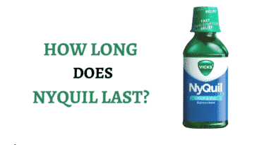 how long does nyquil last