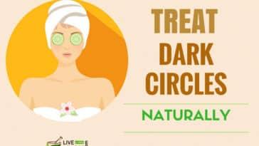 Home Remedies For Dark Circles Under Eyes