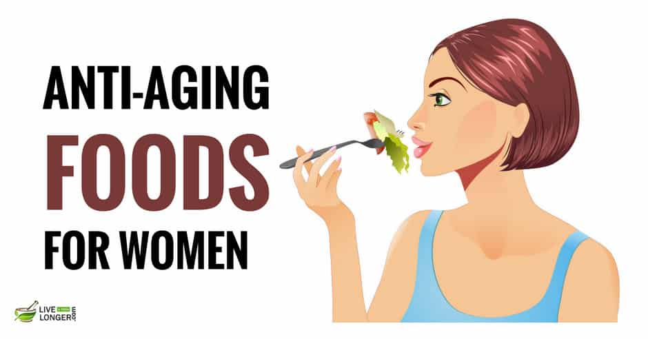 Best Anti Aging Foods For Women