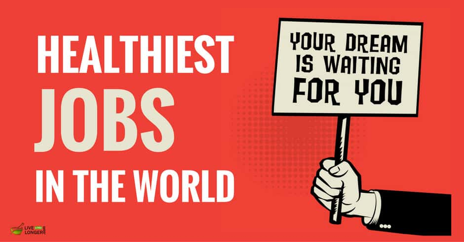healthiest jobs in the world