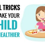 how to make your child to eat healthy