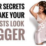 tricks to make your breasts look bigger