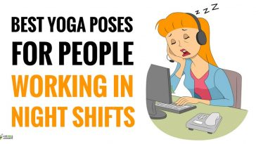 Best Yoga Poses for People Working In Night Shifts