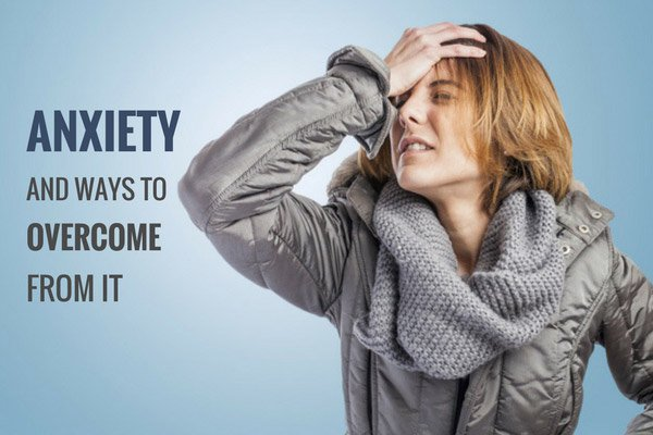 ways for overcoming anxiety