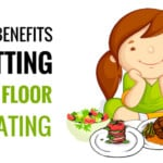 Benefits Of Sitting On The Floor And Eating