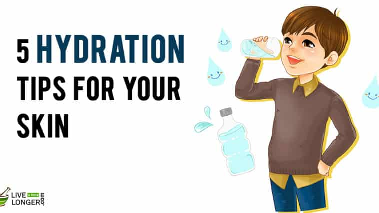 hydration tips for your skin