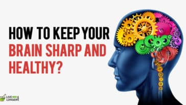 How To Keep Your Brain Sharp And Healthy