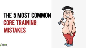Core Training Mistakes