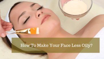 how to get rid of oily skin